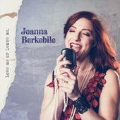 Love Me or Leave Me by Joanna Berkebile