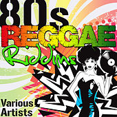 80's Reggae Riddims by Various Artists