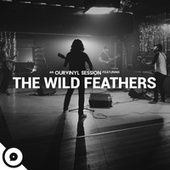 My Truth (OurVinyl Sessions) de The Wild Feathers