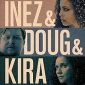 Inez & Doug & Kira (Original Motion Picture Soundtrack) von Lambert