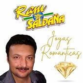 Joyas Romanticas by Ram Saldaña