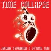 Time Collapse EP by Jerome Sydenham 131: Fatima Njai