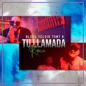 Tu Llamada (Remix) de Bless