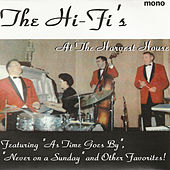 Live at the Harvest House by The Hi-Fi's