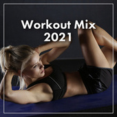 Workout Mix 2021 de Various Artists