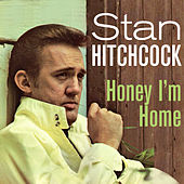 Honey, I'm Home de Stan Hitchcock