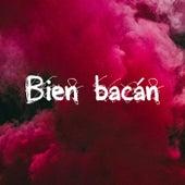 Bien bacán von Various Artists