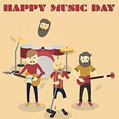 Happy Music Day (The Top Selection Happy Rock Music) by Various Artists