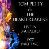 Live in Sausalito 1977 Part Two (Live) de Tom Petty