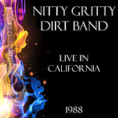 Live in California 1988 (Live) by Nitty Gritty Dirt Band