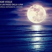 A Un Passo Dalla Luna (Special Instrumental Versions) by Kar Vogue