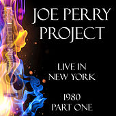 Live in New York 1980 Part One (Live) de Joe Perry