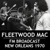 Fleetwood Mac FM Broadcast New Orleans 1970 de Fleetwood Mac