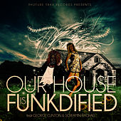 Our House Is Funkdified Remixes de George Clinton