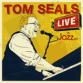 Live at Jazz FM by Tom Seals