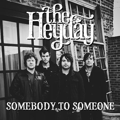 Somebody to Someone - Single by HEYDAY