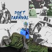 Don't Stop Carnival by Babatunde Olatunji