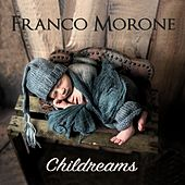 Childreams by Franco Morone