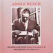Brahms - Busoni:  Violin Concertos in D - Beethoven: 2 Romances by Various Artists