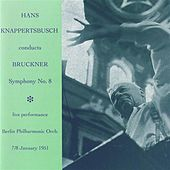 Hans Knappertsbusch conducts Bruckner Symphony No. 8 von Hans Knappertsbusch