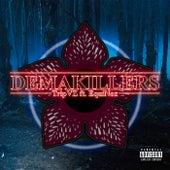 Demakillers by TripVZ