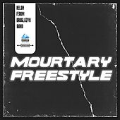 Mourtary Freestyle von Mourtary