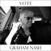Vote by Graham Nash