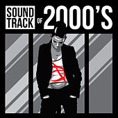 Soundtrack of 2000's de Various Artists