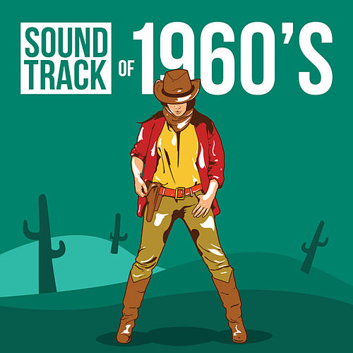 Soundtrack of 1960's by Various Artists