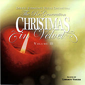 A Cappella Christmas in Velvet, Vol. 3 by The Liberty Voices