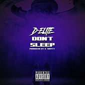 Don't Sleep by Delite