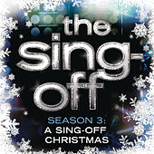The Sing Off: Season 3 - A Sing-Off Christmas by The Sing-Off