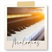 Melodies by Wayne Burton