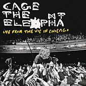 Live From The Vic In Chicago by Cage The Elephant