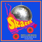 Skates the Musical by Various Artists