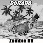 Zombie Rv by Dorado