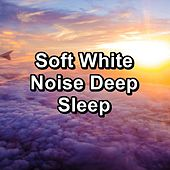 Soft White Noise Deep Sleep by White Noise Sleep Therapy