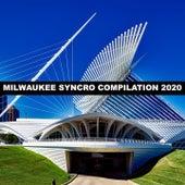 MILWAUKEE SYNCRO COMPILATION 2020 von Cacciatore
