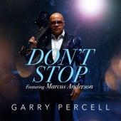 Don't Stop de Garry Percell