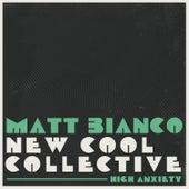 High Anxiety by Matt Bianco