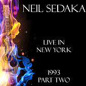 Live in New York 1993 Part Two (Live) de Neil Sedaka