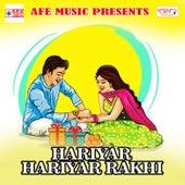 Hariyar Hariyar Rakhi by Jay Ram
