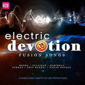Electric Devotion Fusion Songs by Yogita Aj