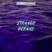 Strange Oceans by SoundEscapers