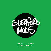 Mork n Mindy von Sleaford Mods
