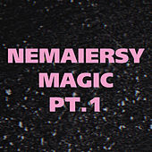 Magic, Pt. 1 von Nemaiersy