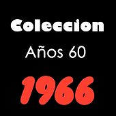 Coleccion Años 60 1966 by The Chiffons, Percy Sledge, Same Dave, Herman Hermits, Chrispian peters, The Troggs, New Veudeville Band, Petula Clark, Barry Sadler