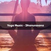 YOGA MUSIC - DHANURASANA von Cacciatore
