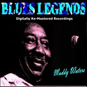 Blues Legends (Pres. Muddy Waters) by Muddy Waters