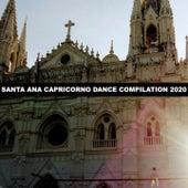 SANTA ANA CAPRICORNO DANCE COMPILATION 2020 by Leoni